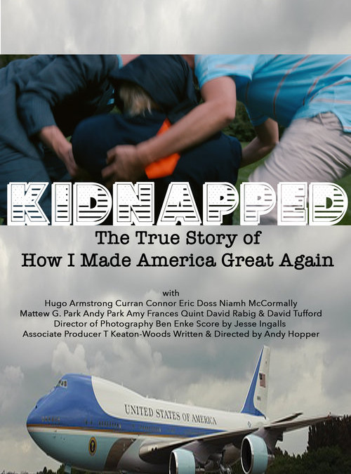 New Show! -Kidnapped: The True Story of How I made America Great Again